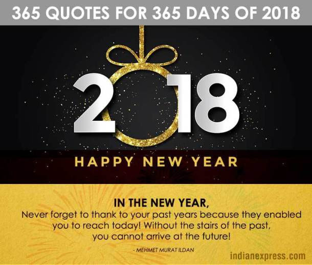 new year, new year 2018, new year quotes, inspirational quotes, new year motivational quotes, feel good quotes, indian express, indian express news