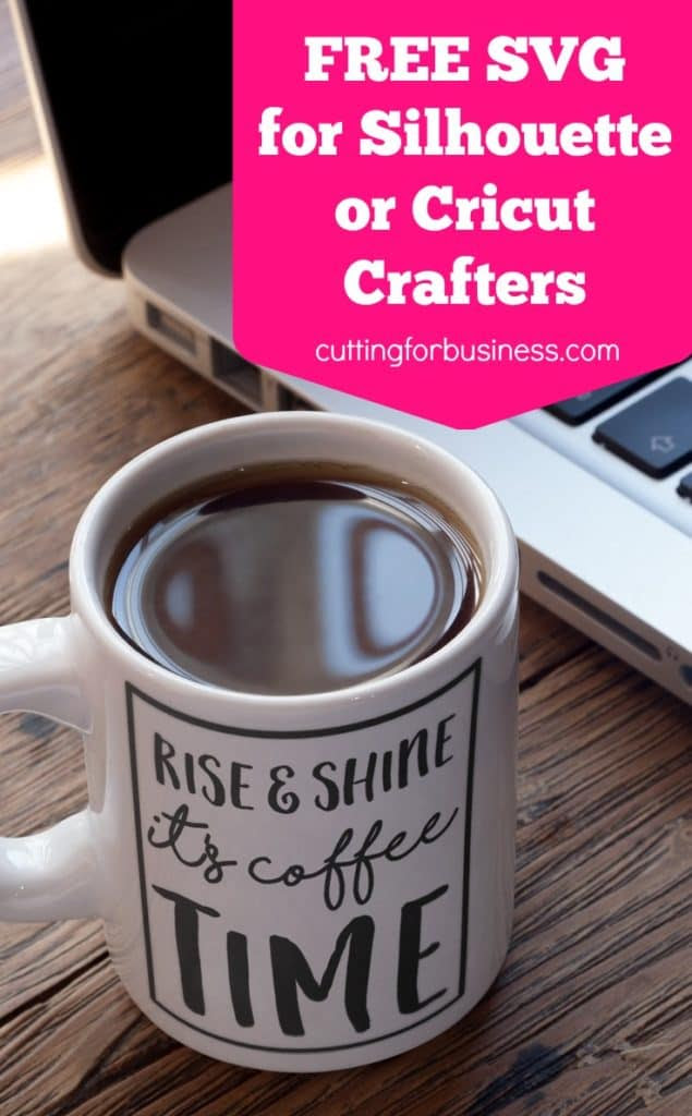 Download Free Coffee Time SVG for Silhouette or Cricut - Cutting ...