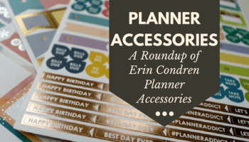 Best Planner Accessories for Every Planner Addict -