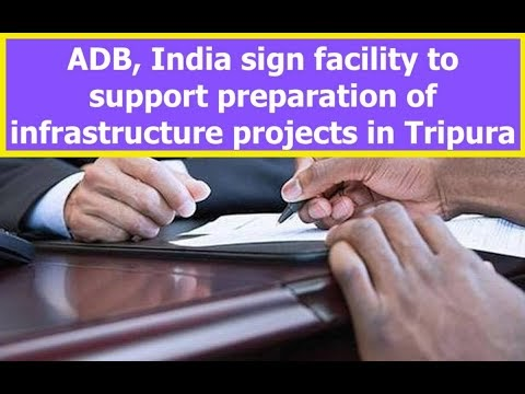 ADB, India sign facility to support preparation of infrastructure projec...