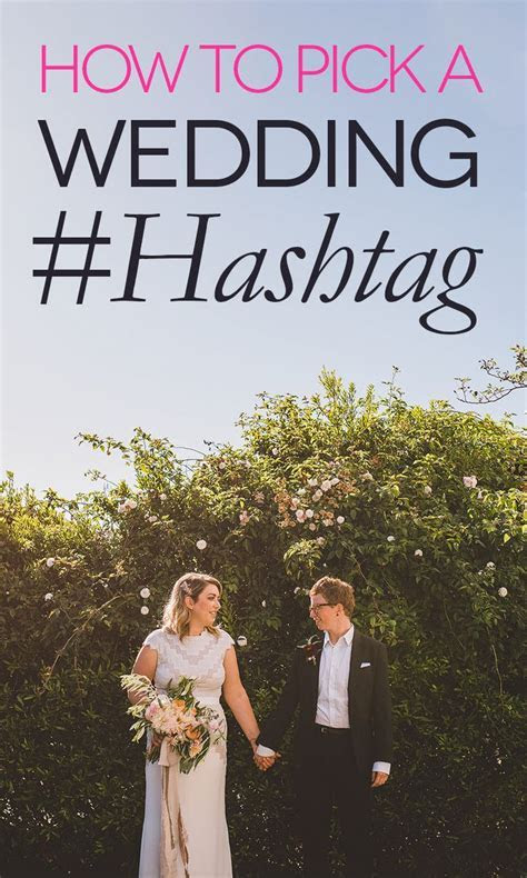 25  Best Ideas about Hashtags For Weddings on Pinterest