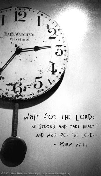 Inspirational illustration of Psalm 27:14
