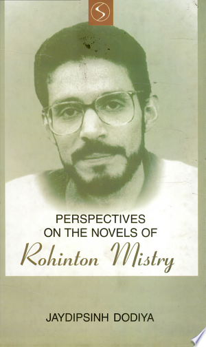 Free Download Perspectives on the Novels of Rohinton Mistry Online Book