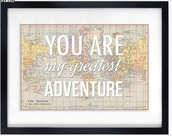 You Are My Greatest Adventure Quotespicturescom