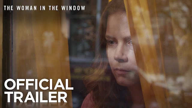 The Woman in the Window (2020) Full Cast And Reviews Full Information available