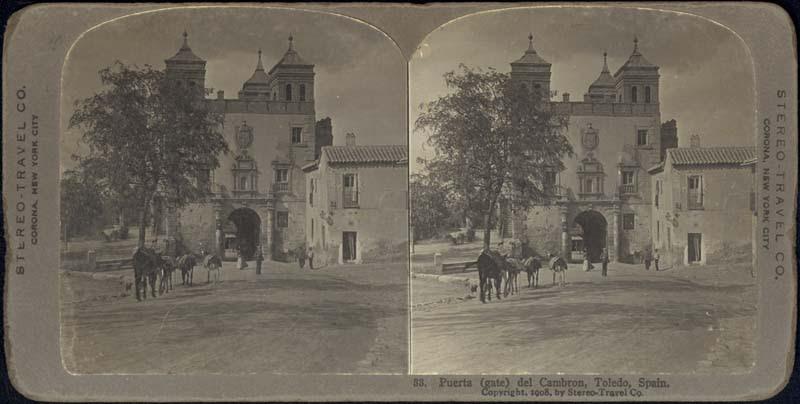 Fotografía estereoscópica de Toledo a inicios del siglo XX. Puerta del Cambrón. The Omaha Public Library