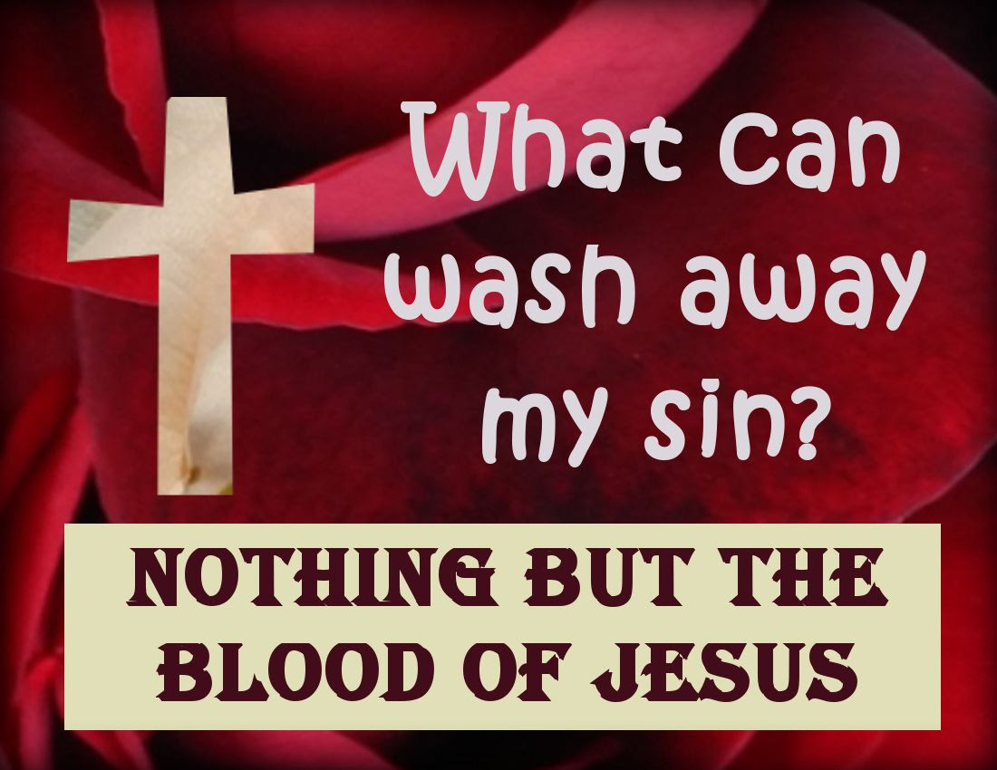 Nothing but the blood of Jesus by Angie Ouellette-Tower for godsgrowinggarden.com photo Jesus_zpsda3a955b.jpg