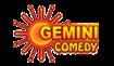 Gemini Comedy Live