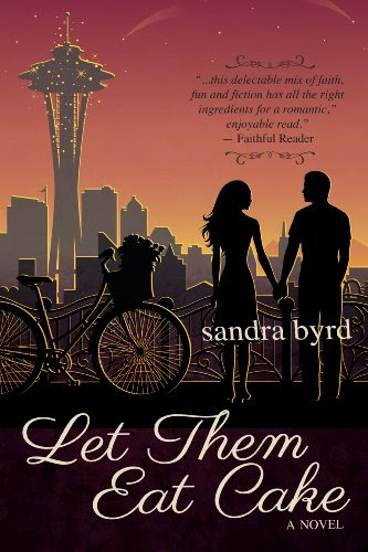 Let Them Eat Cake: A Novel (French Twist) by Sandra Byrd
