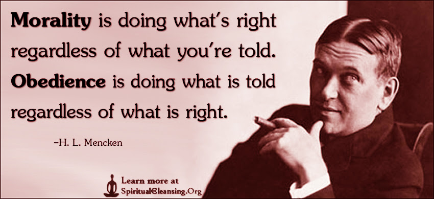 Morality Is Doing Whats Right Regardless Of What Youre Told