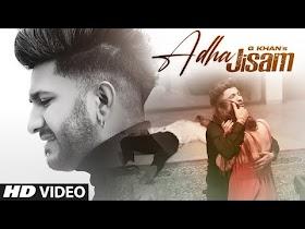 Adha Jisam (Full Song) G Khan | Jind | Maahir | Latest Punjabi Songs 2021