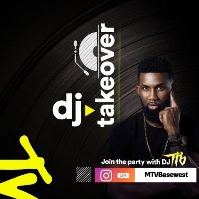 DJ TTB, Sose, Crowd Kontroller, Abosede And Others To Host MTV Base's Instagram Live Party