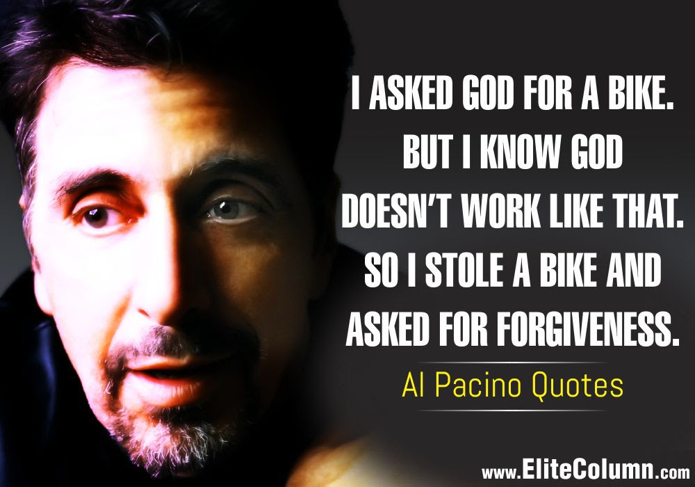 Al Pacino Quotes 2 Elitecolumn
