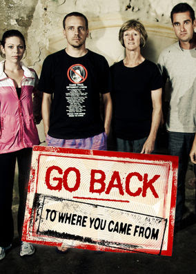 Go Back to Where You Came From - Season 3
