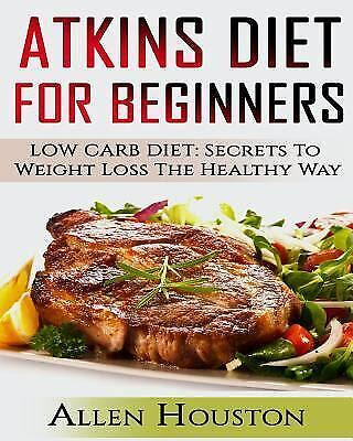 Atkins Low Carb Weight Loss Diet: Atkins Diet for ...