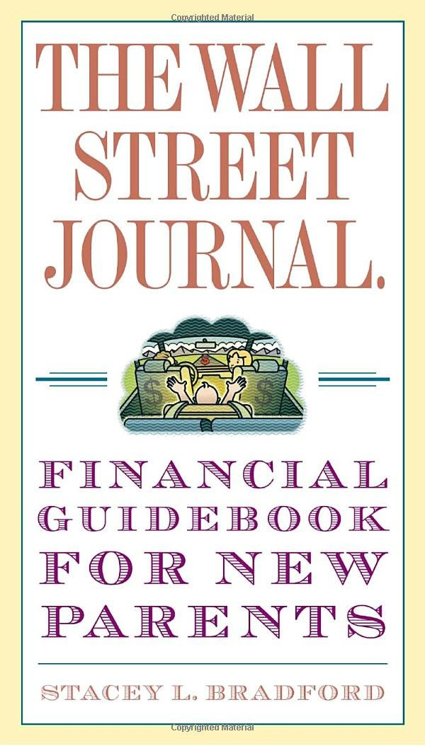 The Wall Street Journal. Financial Guidebook for New Parents ...