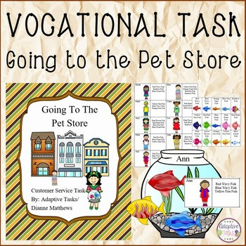 Going To The Pet Store- Customer Service Task