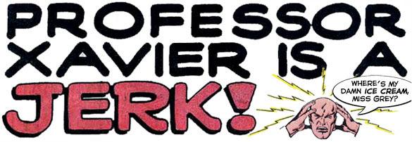 Professor X is a Jerk! Banner