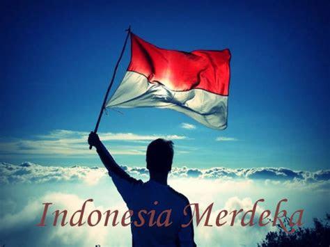 kata kata ucapan hari kemerdekaan indonesia  agustus