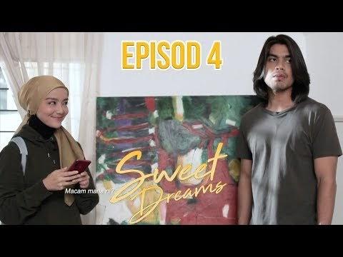 Drama Sweet Dreams Episod 4