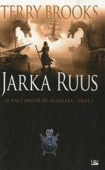 Jarka Ruus, le haut druide de Shannara1