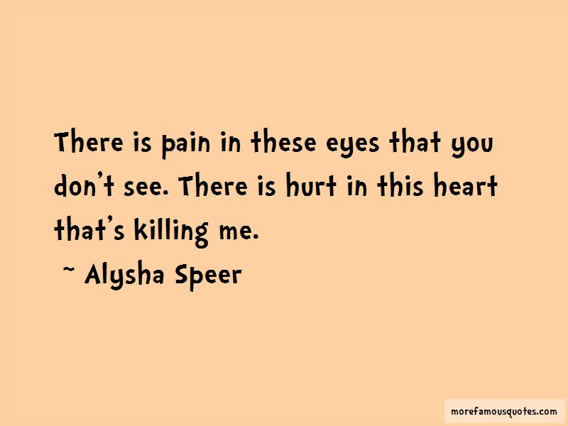 See The Hurt In Her Eyes Quotes Top 34 Quotes About See The Hurt In