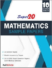 SUPER 20 MATHEMATICS SAMPLE PAPERS CLASS 10