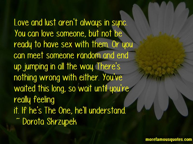 Long Wait Love Quotes Top 31 Quotes About Long Wait Love From