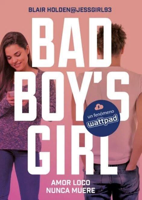 Resultat d'imatges de bad boy's girl amor loco nunca muere