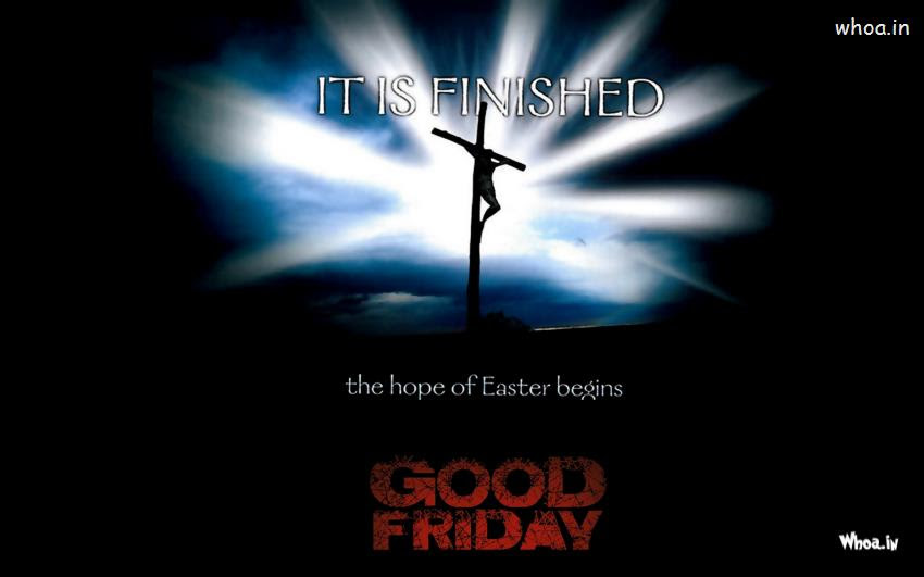 Good Friday Quote It Is Finished Wallpaper