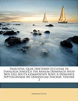 praecipua quae doctores ecclesiae  evangelia singulis