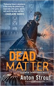 Dead Matter by Anton Strout: Book Cover