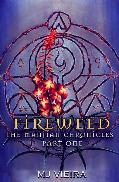 Book Cover for dark paranormal fantasy Fireweed from The Manjian Chronicles by M.J. Vieira.