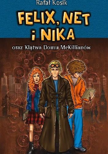 Okładka książki Felix, Net i Nika oraz klątwa domu McKillianów