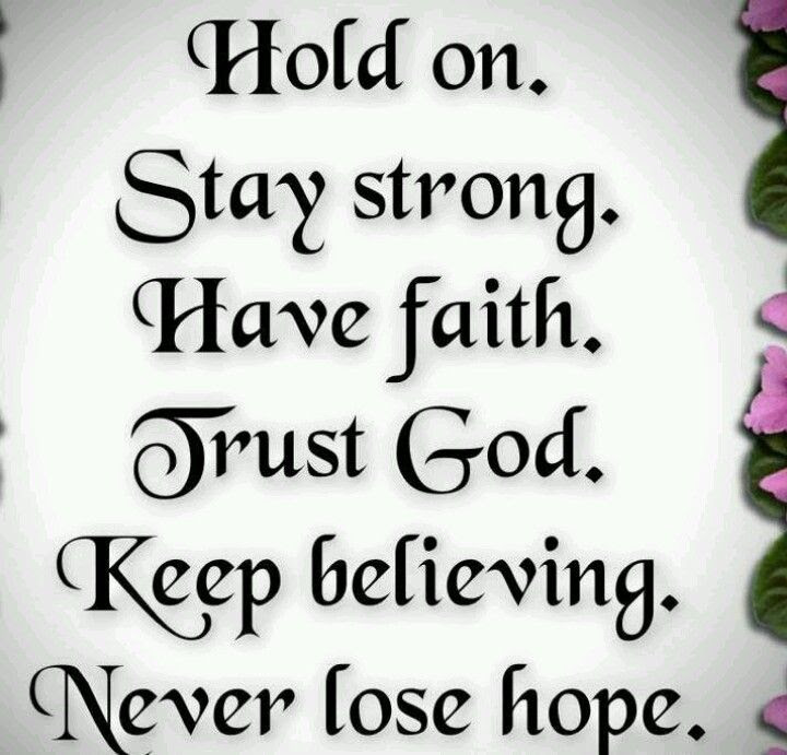 Quotes About Keeping Strong Faith 20 Quotes