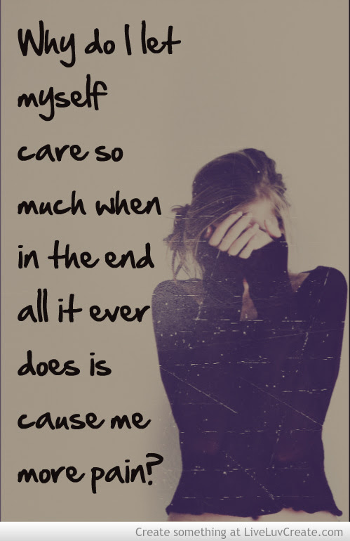 Quotes About Caring Too Much 78 Quotes