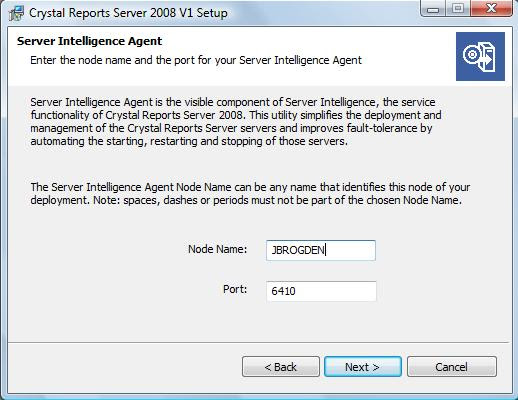 Crystal Reports Server Intelligence Agent - Node Name - Port Assignment