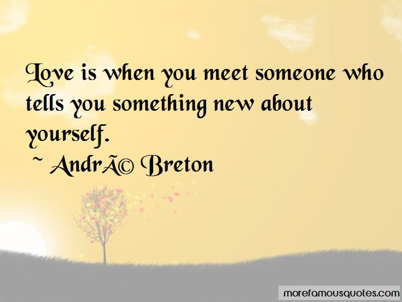 Quotes About When You Meet Someone New Top 9 When You Meet Someone