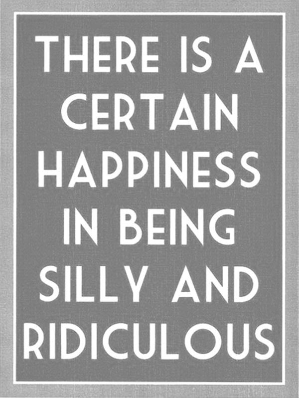 Favorite Inspiring Quotes About Being Silly Together