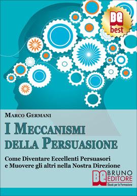 Ebook I Meccanismi della Persuasione