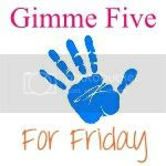 Gimme Five For Friday