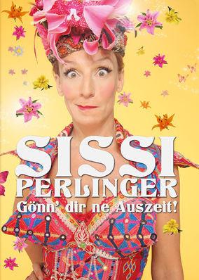 Sissi Perlinger: Gönn dir ne Auszeit