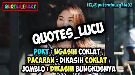 kumpulan quotes lucu kekinian status wastatus foto