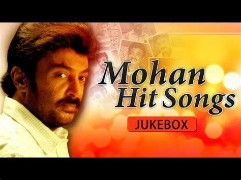 mohan hits tamil songs super hit song collection