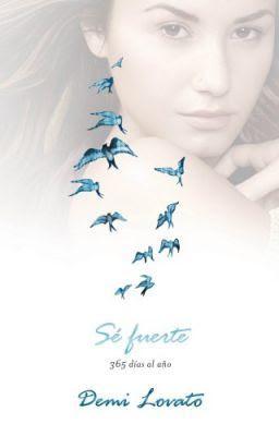 Reseña: 'Sé Fuerte: 365 días al año', Demi Lovato