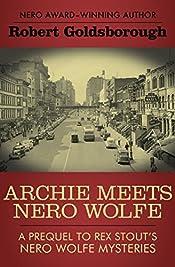 Archie Meets Nero Wolfe by Robert Goldsborough