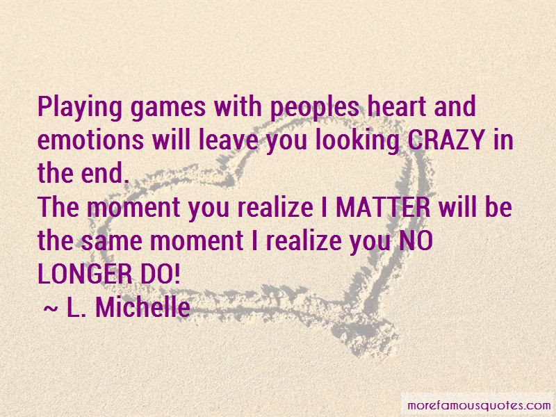Playing With Peoples Heart Quotes Top 1 Quotes About Playing With
