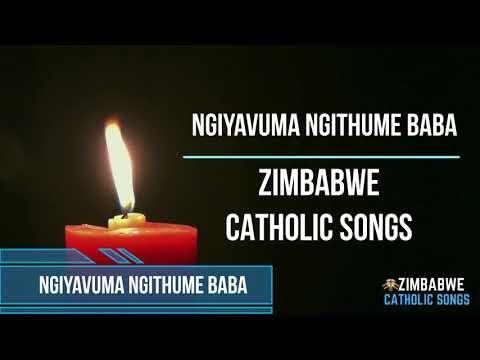 Zimbabwe Catholic Songs - Ngiyavuma Ngithume Baba