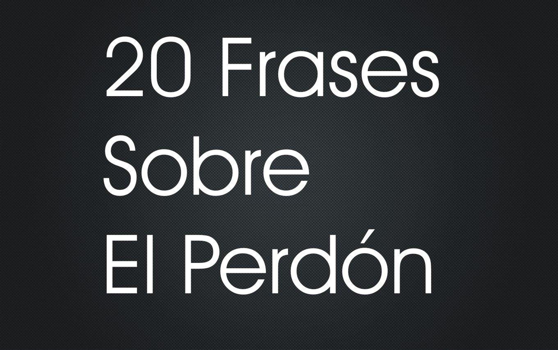 Frases Del Perdon Www Miifotos Com