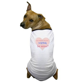 Irresistible Me Be Mine Dog T-Shirt